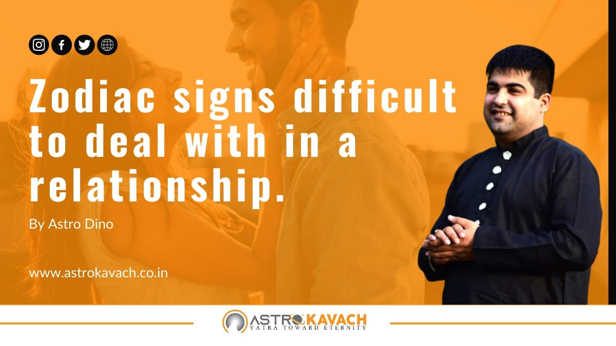 Five Challenging Zodiac Signs Who Can Be Difficult to be in a Relationship With-According to Astrology